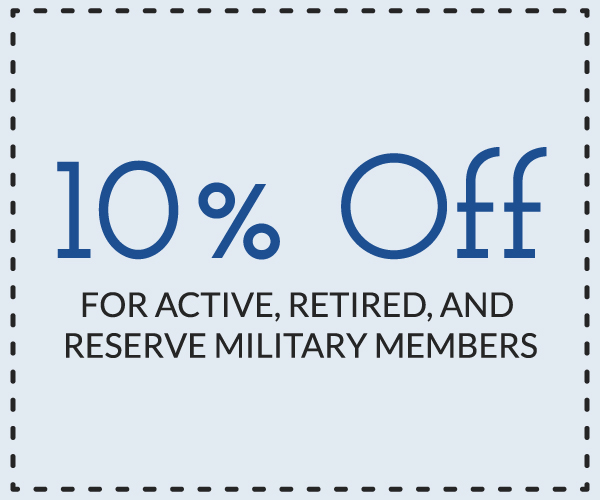 10% Off for active, retired, and reserve military members.